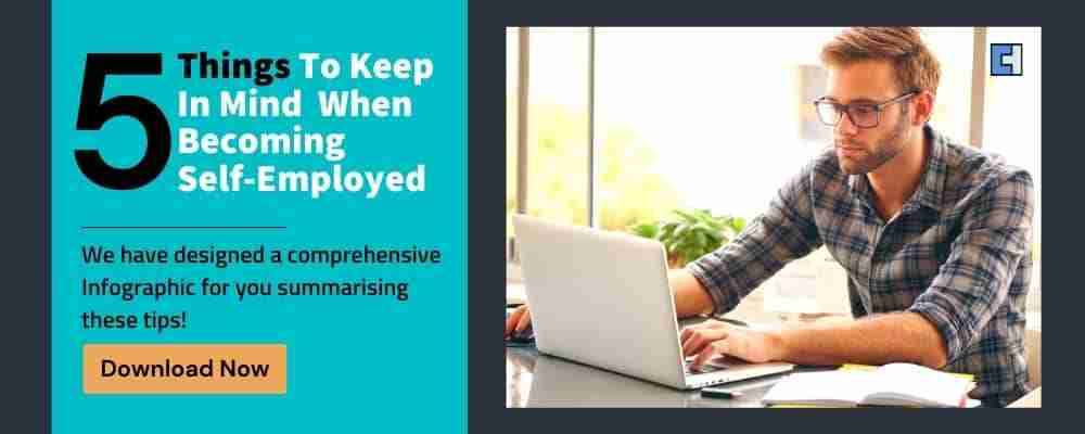 5 things to keep in mind when becoming self-employed