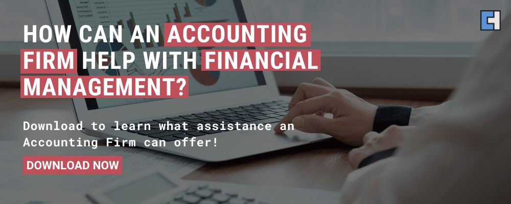 How can an Accounting Firm help with Financial Management