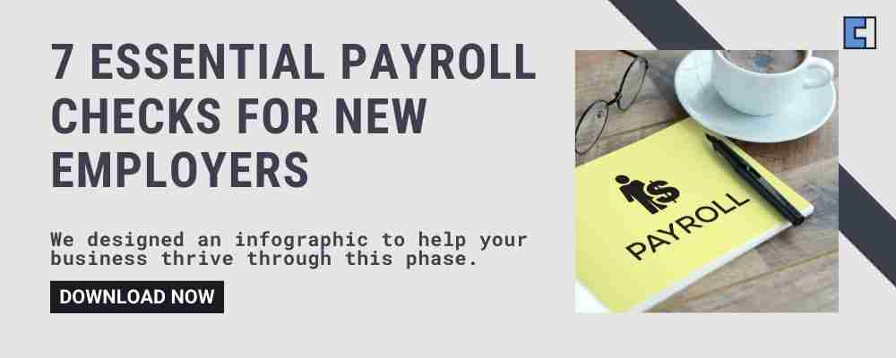 7 Essential Payroll Checks For New Employers