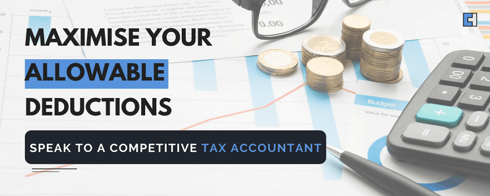 Accountants who can help with maximising tax deductions.