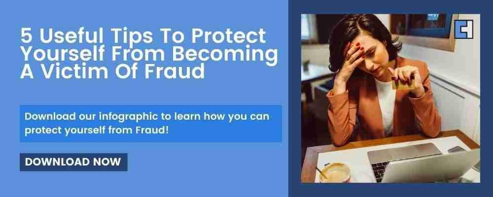 5 Useful Tips To Protect Yourself From Becoming A Victim Of Fraud