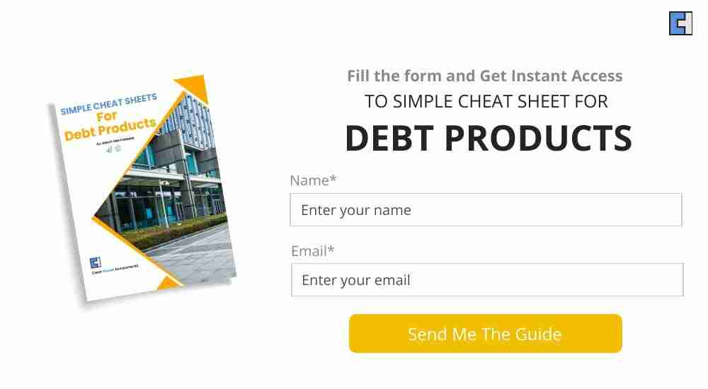 Simple cheat sheets for debt products