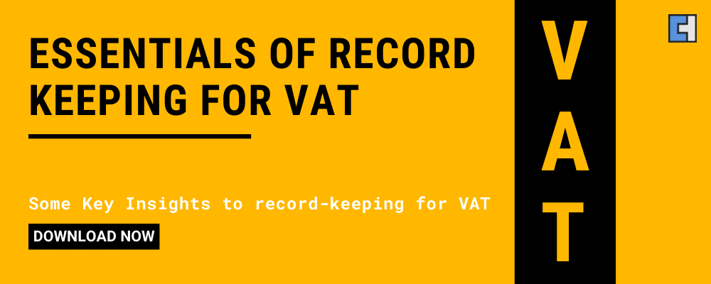 Essentials of Record Keeping for VAT in the UK