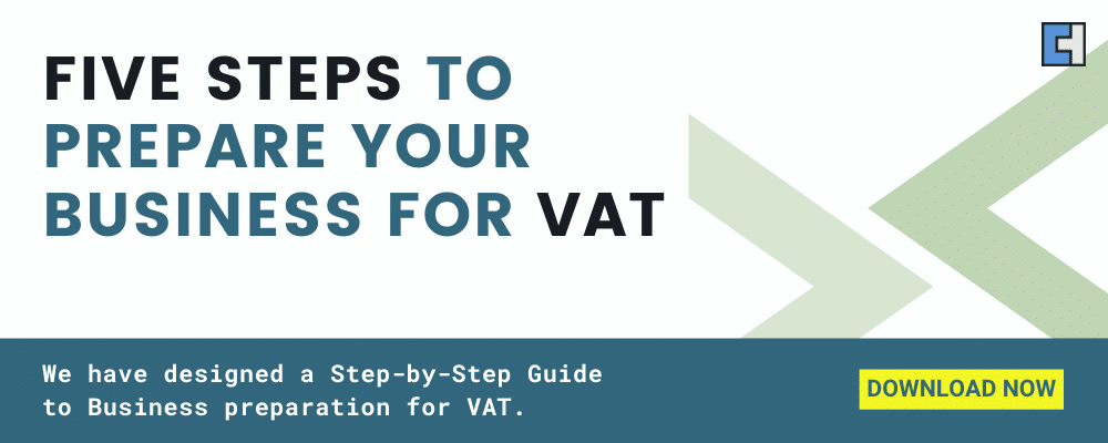 Five Steps To Prepare Your Business For VAT in the UK